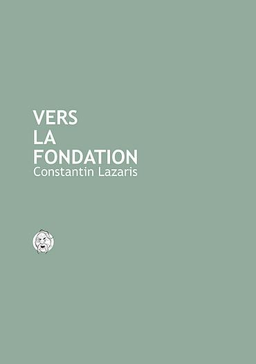 Vers la fondation