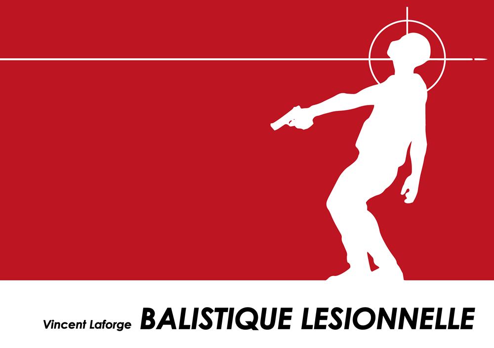 Balistique-lésionnelle